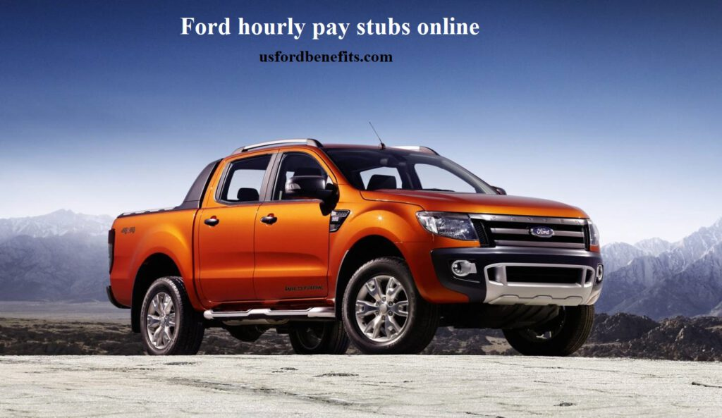 Ford hourly pay stubs online