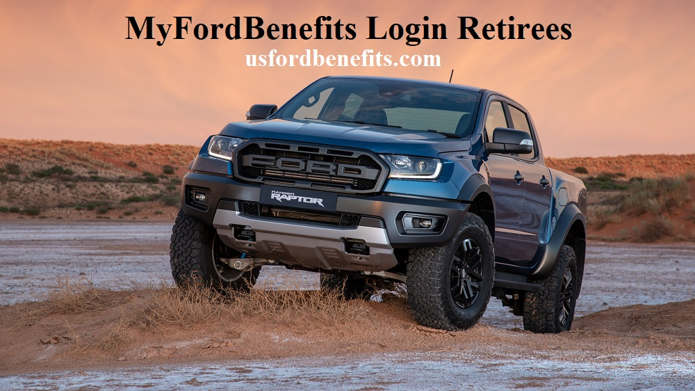 MyFordBenefits Login Retirees @myfordbenefits.com